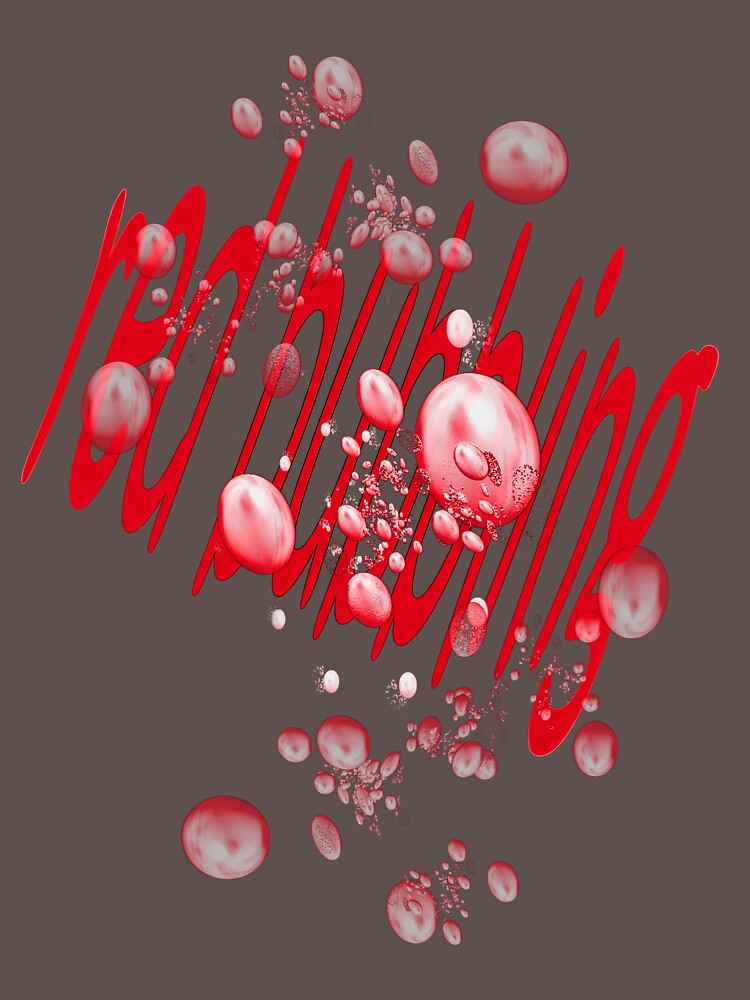 red bubbling by Nagel