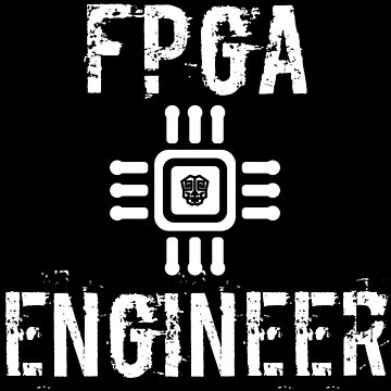 FPGA ASIC Firmware Developer by xGatherSeven