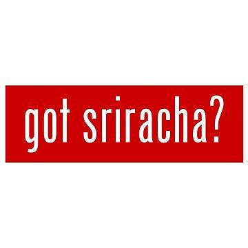 got sriracha? by tinybiscuits