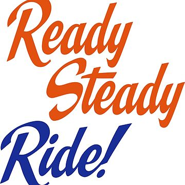 Ready steady ride by Vectorqueen