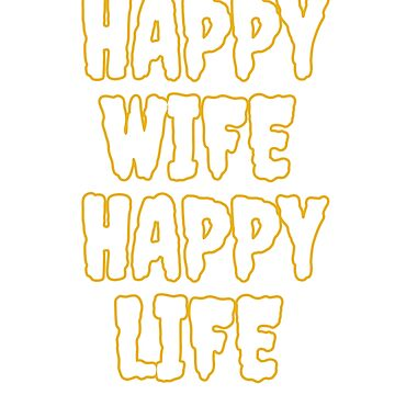Happy wife, happy life by Faba188