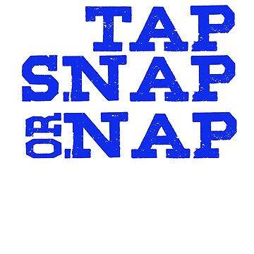 Tap snap or nap by Faba188