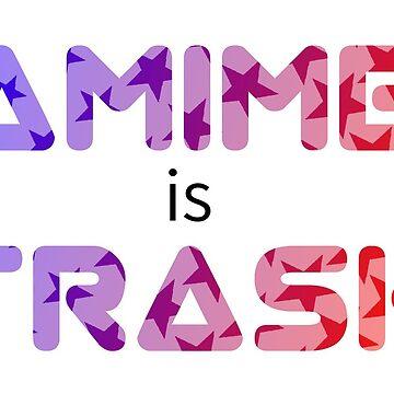 Anime is Trash by RenaInnocenti