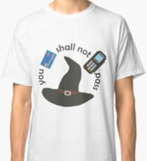 Gandalf you shall not pass Classic T-Shirt