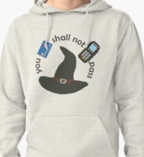 Gandalf you shall not pass Pullover Hoodie