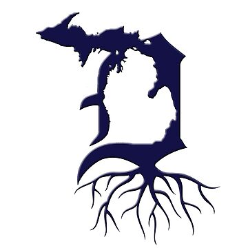 Michigan Detroit Roots by ogSuede