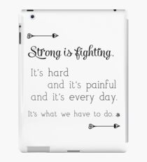 Strong Is Fighting iPad Case/Skin