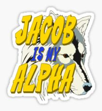Jacob is my Alpha Twiliight Sticker