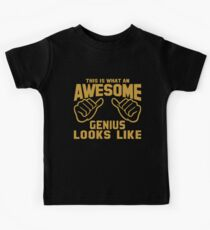 This is What an AWESOME GENIUS Looks Like Kids Tee