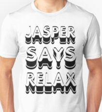 Jasper Says Relax Twilight Shirt T-Shirt