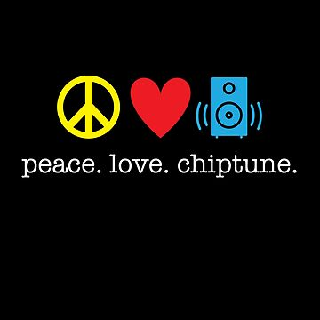 Peace. Love. Chiptune. by kirei