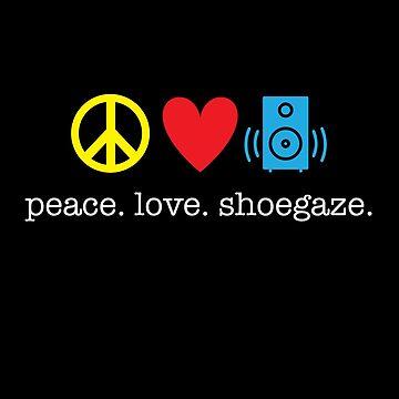 Peace Love Shoegaze by kirei