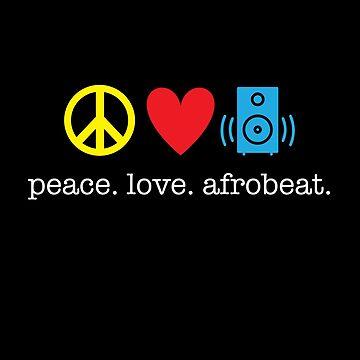 Peace Love Afrobeat Design by kirei