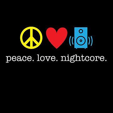 Peace Love Nightcore Shirt by kirei