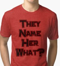 They Name Her What? Twilight Tri-blend T-Shirt