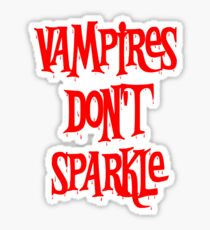 Vampires Don't Sparkle Twilight Sticker