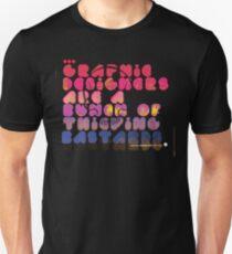 graphic designers are... Unisex T-Shirt