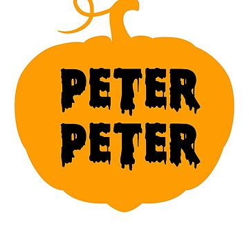 Peter Peter Pumpkin Eater Funny Jack O Lantern Halloween by hlcaldwell
