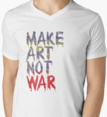 Make Art Not War Men's V-Neck T-Shirt