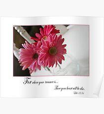 Pink Gerbera daisies with religious quote Poster