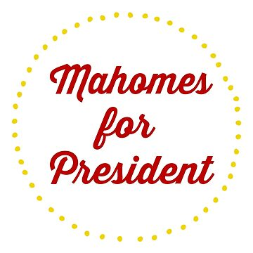 Mahomes for President by nyah14