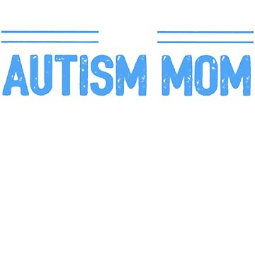 002 - PATIENCE AUTISM MOM by awesome-tshirts