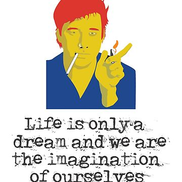 Life is Only a Dream - Bill Hicks by pepperypete