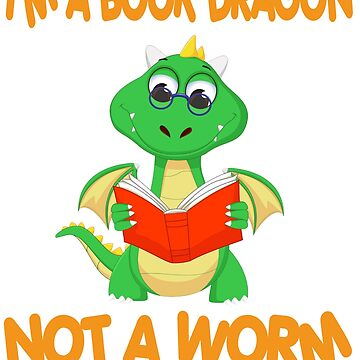 I'm A Book Dragon Not A worm Shirt For Women Men Christmas Gift by mirabhd