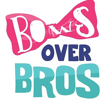 Bow Over Bros Cool Funny Shirt by epicshirts