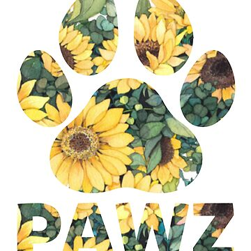 Pawz Dog Paw Sunflower Print Great Gift for Dog Lovers T-Shirt by liuxy071195