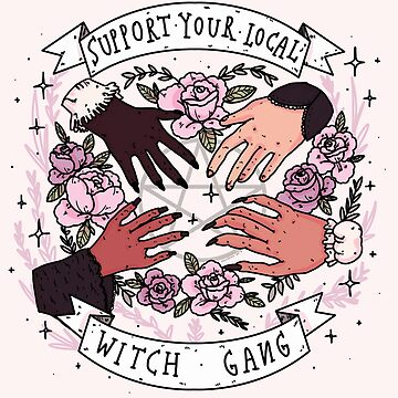 Support your local witch gang  by nevhada