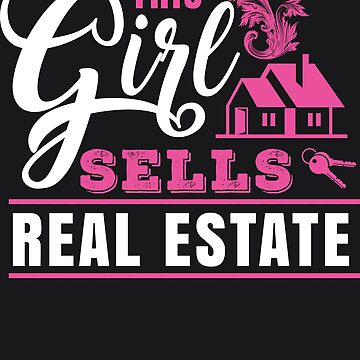 This Girl Sells Real Estate Design - Female Realtor Gift Art by NBRetail