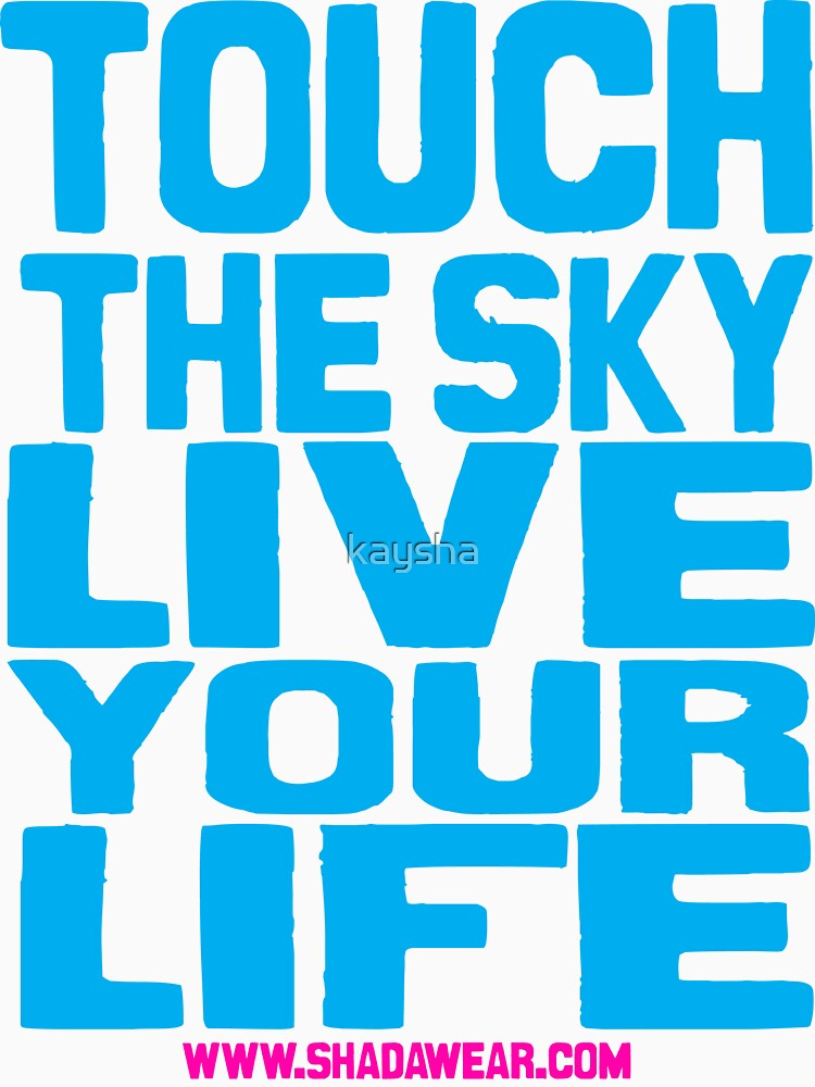 Touch the sky, live your life 02 by kaysha