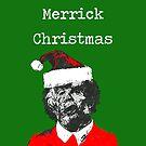 Merrick Weihnachten von Doctor Robert's Wall of Daft