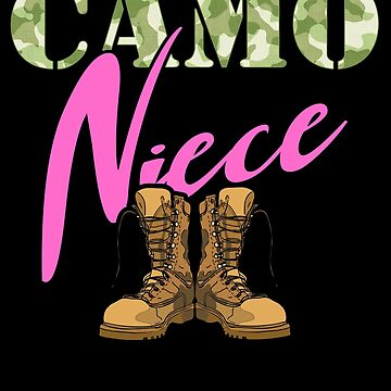 Niece Military Boots Camo Hard Charger Camouflage Military Family Deployed Duty Forces support troops CONUS patriot serves country by bulletfast