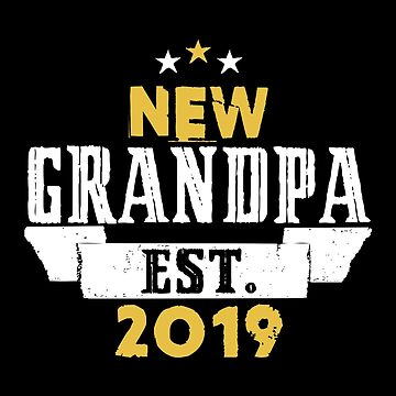 New Grandpa EST.2019 by SmartStyle