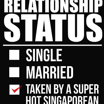 Relationship status taken by super hot Singaporean Singapore Valentine's Day by losttribe