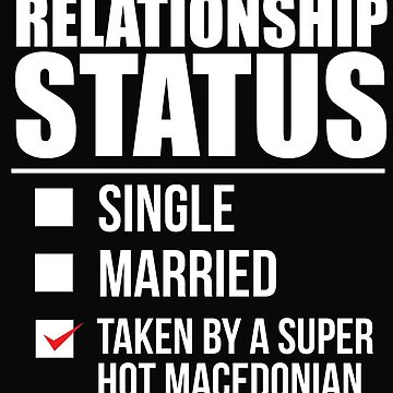Relationship status taken by super hot Macedonian Macedonia Valentine's Day by losttribe