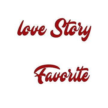 Everyday love story is beautiful but our is my favorite by Faba188