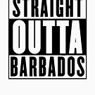 Straight Outta Barbados by Chrome Clothing