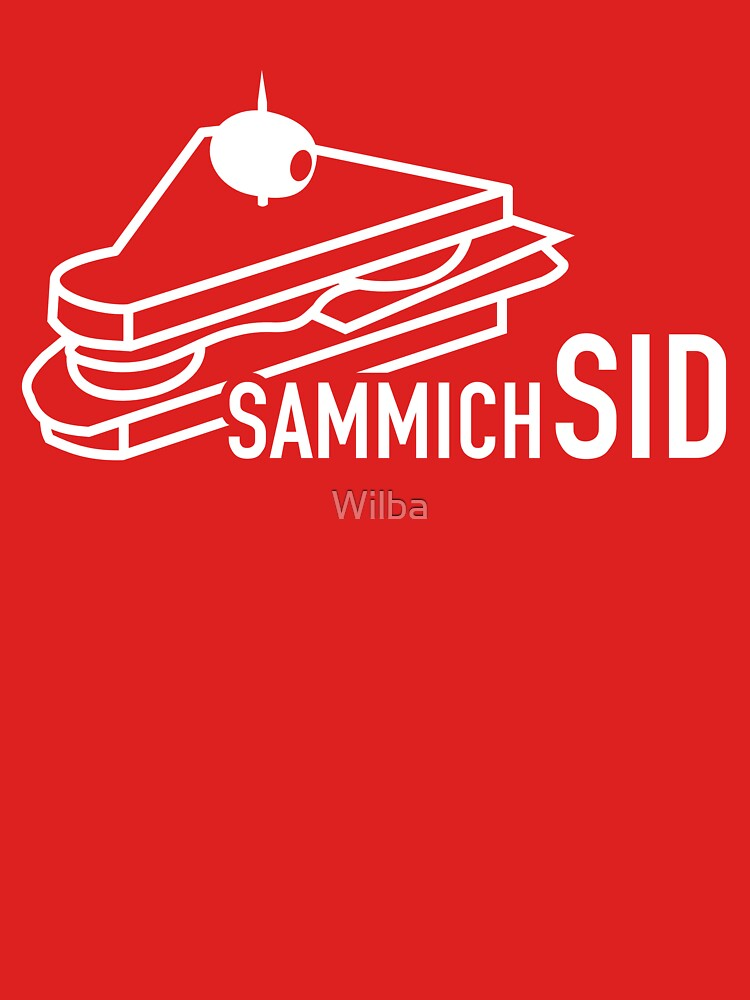 sammichSID (white print) by Wilba