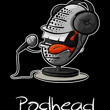 Funny Podcast Design Podhead for real Audio Junkies  by PixelPuff