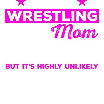 Wrestling Mom Shirt, Wrestling Mom Tshirt, Wrestling Mom Gift, Wrestling Mom, Wrestling Shirt, Wrestling Tshirt, Gifts For Mom by mikevdv2001