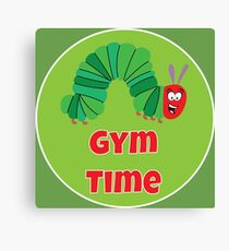 Gym Time Hungry Caterpillar Shirt - Fun Gym Shirt - Funny Gym Shirt - Fun Diet Shirt - Diet Time Shirt Canvas Print