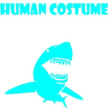 My Funny Human Costume, I am a Shark by Adik