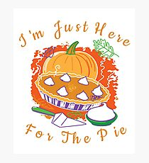 I'm Just Here For The Pumpkin Pie - Family Time Photographic Print