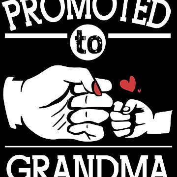 Promoted To Grandma by edgyshop