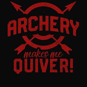 Archery makes me quiver by dtino