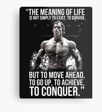 The meaning of life - Arnold Schwarzenegger (HD) Metal Print