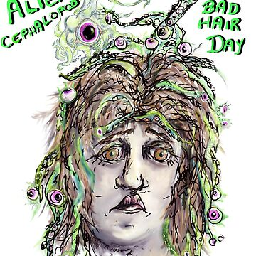 Alien Cephalopod Bad Hair Day with text by rvalluzzi
